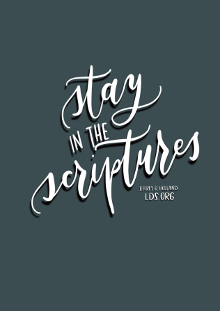 "The quote ""Stay in the scriptures"" in white cursive on a blue-gray background."