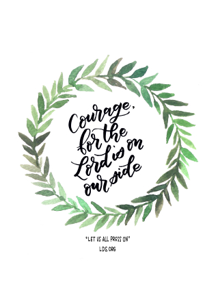 "The quote ""Courage, for the Lord is on our side"" in black cursive, framed by a watercolor wreath of green leaves."