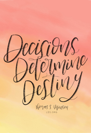 "Text quote reading ""Decisions Determine Destiny"" on a pink and yellow watercolor background."