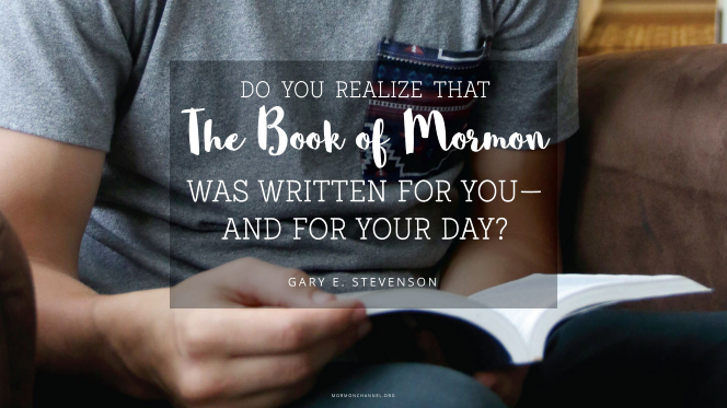 """A young man reading from the Book of Mormon, with a quote by Elder Gary E. Stevenson: """"Do you realize that the Book of Mormon was written for you—and for your day?"""""""