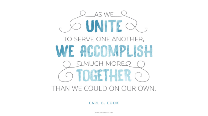 "A quote by Elder Carl B. Cook in alternating lines of black ink and blue watercolor: ""As we unite to serve one another, we accomplish much more together than we could on our own."""