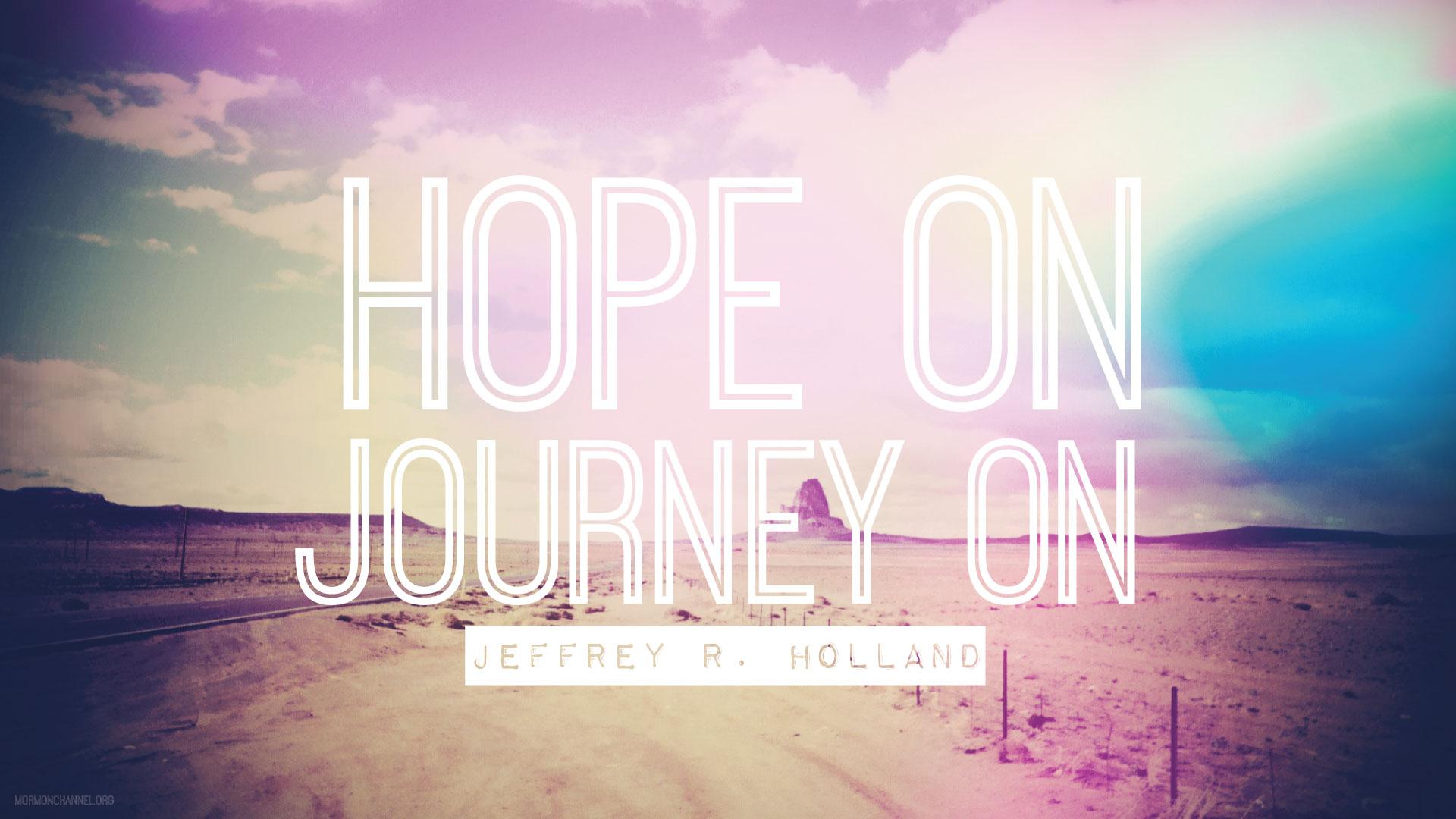Hope On Journey On