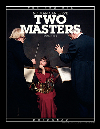 "A photograph of a young woman holding two musical instruments and looking at two conductors, paired with the words ""No Man Can Serve Two Masters."""