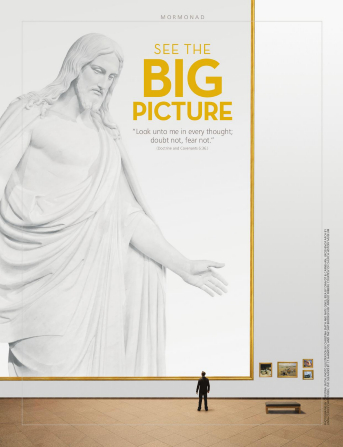 "A conceptual photograph of a young man in an art gallery looking at a large picture of a Christus statue, paired with the words ""See the Big Picture."""