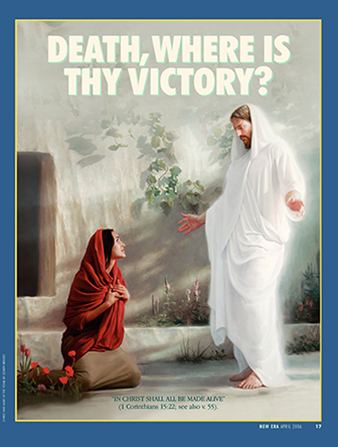 """A painting of the resurrected Savior standing before Mary Magdalene outside the tomb, paired with the words """"Death, Where Is Thy Victory?"""""""
