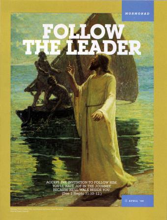 "A painting of the Savior calling to the fishermen, paired with the words ""Follow the Leader."""
