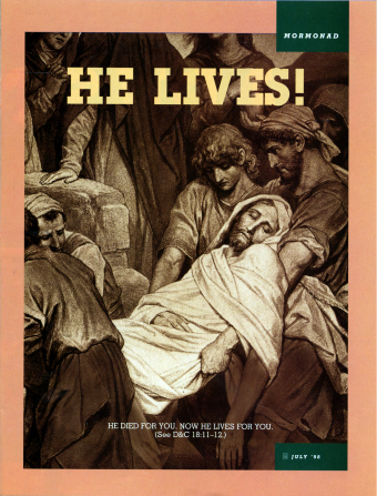 "A painting depicting the Savior's body being taken from the cross after the Crucifixion, paired with the words ""He lives!"""