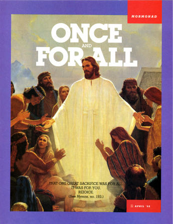 "A painting of Christ appearing to the Nephites, paired with the words ""Once and for All."""