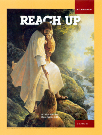"A painting of the Savior holding a child in His arms and reaching down to help a young girl cross a river, paired with the words ""Reach Up."""