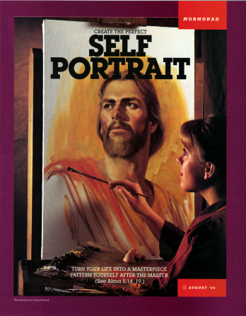"A conceptual photograph of a young woman painting a portrait of the Savior, paired with the words ""Create the Perfect Self Portrait."""