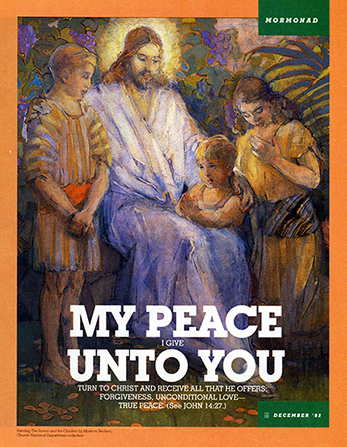 "A painting of Christ surrounded by three children, paired with the words ""My Peace I Give unto You."""