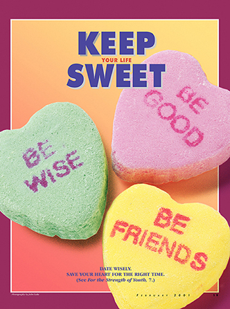 "A poster with the words ""Keep Your Life Sweet"" printed above conversation heart candies that say, ""Be wise,"" ""Be Good,"" and ""Be Friends."""