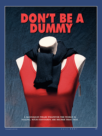"A photograph of a department store dummy wearing a red tank top, paired with the words ""Don't Be a Dummy."""