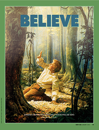 "A painting of Joseph Smith in the Sacred Grove, paired with the words ""Believe."""