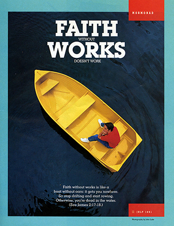 "A conceptual photo of a boy in a yellow rowboat with no oars, paired with the words ""Faith without Works Doesn't Work."""