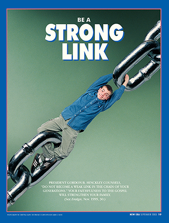 "A conceptual photograph showing a young man acting as a link in a metal chain, paired with the words ""Be a Strong Link."""