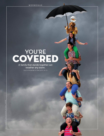 "A conceptual photo of family members sitting on one another's shoulders in a tall stack, paired with the words ""You're Covered."""