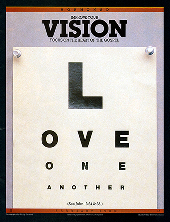 "A conceptual photograph showing an eye test poster with the letters spelling ""Love one another,"" paired with the words ""Improve Your Vision."""