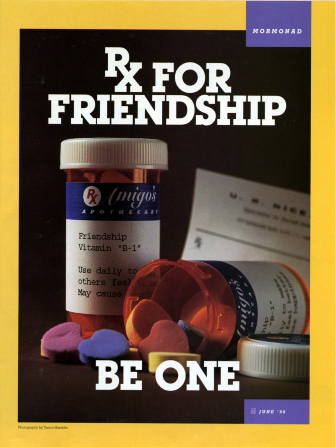 "A conceptual photograph showing prescription bottles filled with conversation heart candies, paired with the words ""Rx for Friendship"" at the top and ""Be One"" at the bottom."