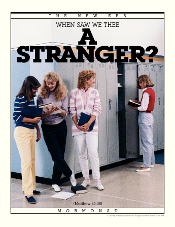 "An image of a group of high school girls talking and one girl standing alone by her locker, paired with the words ""When Saw We Thee a Stranger?"""