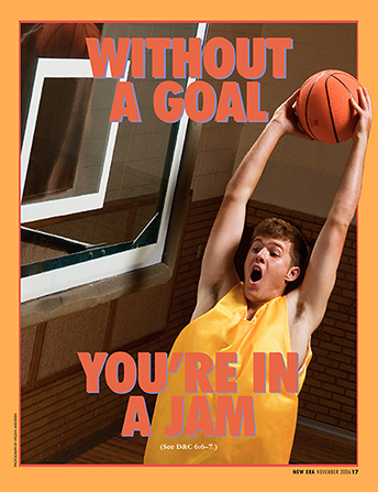 "An image of a young man about to shoot a basketball without a basket, paired with the words ""Without a Goal You're in a Jam."""