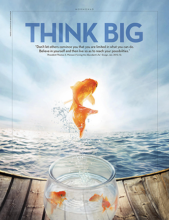 "An image of a fish jumping out of a fishbowl and into the ocean, combined with the words ""Think big."""
