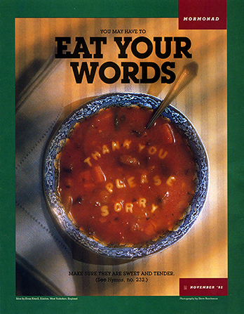 "A conceptual photograph of alphabet soup with the words ""Thank you,"" ""Please,"" and ""Sorry"" spelled out in the pasta letters, paired with the words ""You May Have to Eat Your Words."""