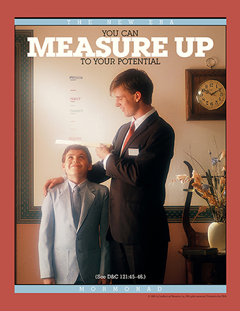 "A conceptual photograph of a male missionary measuring a young boy with a ruler, paired with the words ""You Can Measure Up to Your Potential."""