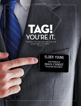 "A conceptual photograph of a young male missionary pointing to his missionary name tag, paired with the words ""Tag! You're It."""
