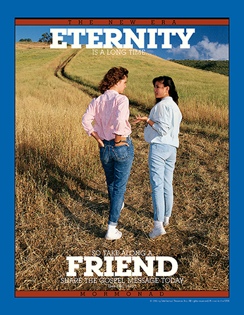 "A poster showing two young women walking up a long path together, paired with the words ""Eternity Is a Long Time, So Take Along a Friend."""