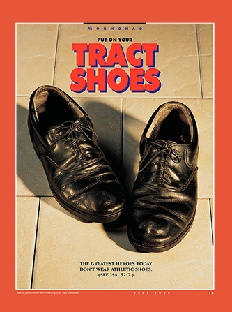 "A conceptual photograph of a worn pair of missionary shoes, paired with the words ""Put On Your Tract Shoes."""