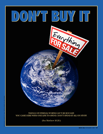 "A poster showing an image of the earth from space with a sign that reads ""Everything for sale,"" paired with the words ""Don't Buy It."""