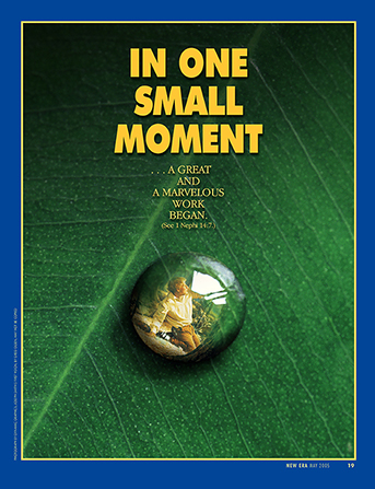 "A poster depicting a drop of water on a leaf, reflecting a painting of the First Vision, paired with the words ""In One Small Moment."""