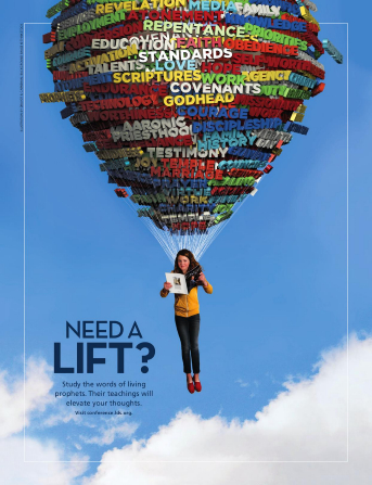 "A conceptual photograph of a young woman soaring through the air, hanging from a balloon made up of gospel words and reading a copy of the general conference Ensign, paired with the words ""Need a Lift?"""
