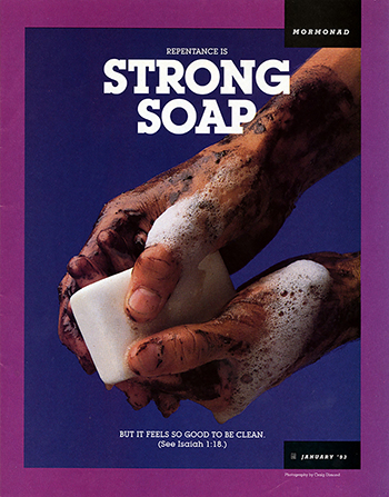 """A conceptual photograph of a pair of very dirty hands washing with a white bar of soap, paired with the words """"Repentance Is Strong Soap."""""""