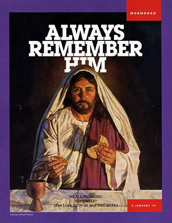 "A painting showing Christ breaking bread at the Last Supper, paired with the words ""Always Remember Him."""
