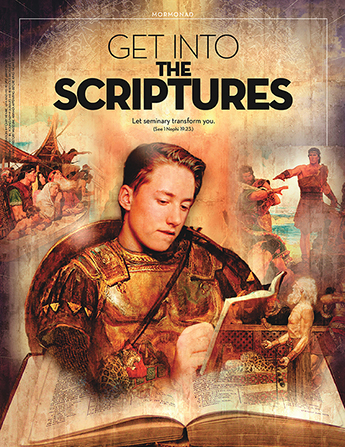 "A poster depicting a young man in Book of Mormon–era armor reading the scriptures, paired with the words ""Get into the Scriptures."""