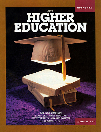 "A conceptual photograph of the scriptures with a white graduation cap floating above them, paired with the words ""Get a Higher Education."""