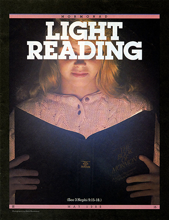"A poster of a young woman sitting in a dark room and reading from a copy of the Book of Mormon that is glowing, paired with the words ""Light Reading."""