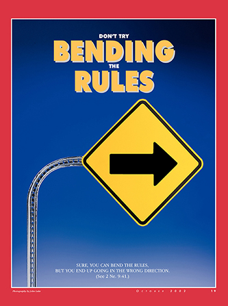 "A conceptual photo of a sign with an arrow held up by a bent pole, paired with the words ""Don't Try Bending the Rules."""