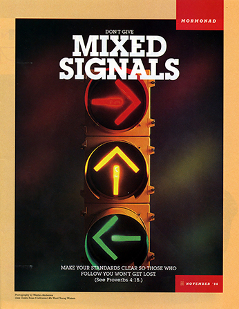 "An image of a stoplight with red, yellow, and green arrows pointing in various directions, paired with the words ""Don't Give Mixed Signals."""