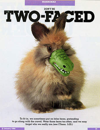 "A conceptual photo of a rabbit wearing an alligator mouth mask, paired with the words ""Don't Be Two-Faced."""