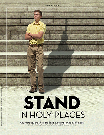 "A conceptual photo of a young man standing at the bottom of a staircase with his shadow in the shape of a temple steeple, paired with the words ""Stand in Holy Places."""