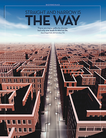 "A poster of a long, straight road with a maze of houses on each side, paired with the words ""Straight and Narrow is the Way."""