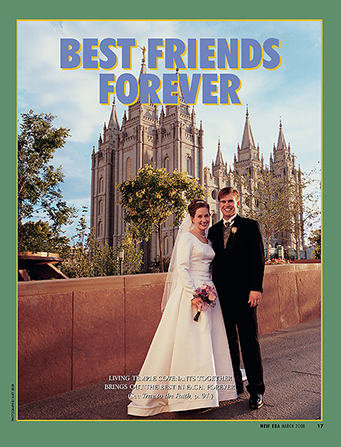 "A photograph of a bride and groom standing in front of the temple on their wedding day, paired with the words ""Best Friends Forever."""