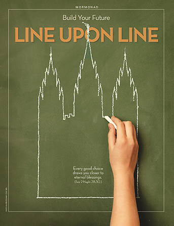 "A photograph of a chalkboard sketch of a temple, paired with the words ""Build Your Future Line upon Line."""