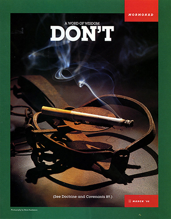 "A conceptual photograph of a lit cigarette lying on an open animal trap, paired with the words ""A Word of Wisdom: Don't."""