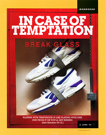 "An image of a pair of tennis shoes inside a glass fire extinguisher box, paired with the words ""In Case of Temptation, Break Glass."""