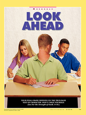 "An image of a young man sitting at a desk with his head facing backwards to cheat, paired with the words ""Look Ahead."""