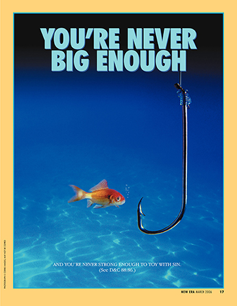 "A conceptual photograph of a goldfish swimming beside a large hook, paired with the words ""You're Never Big Enough."""